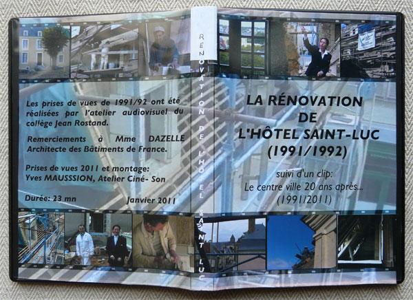 Pochette DVD Rénovation Hôtel St Luc